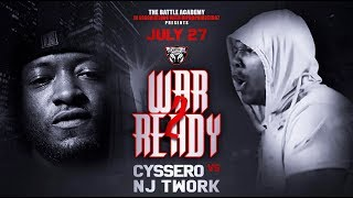 "NJ Twork VS Cyssero - The Battle Academy Presents ""War Ready 2"""