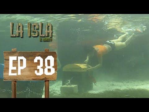 Primera Temporada - La Isla: El Reality - Capítulo 38