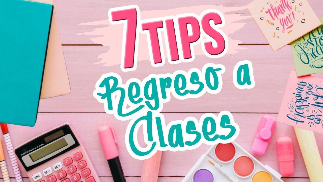 7 Tips Para Regreso A Clases Trucos Para La Escuela 2018