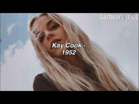 Kay Cook - 1952 (Lyrics)