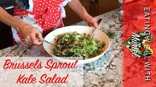 Part 1/2: Brussels Sprout Kale Salad | Muriel Angot