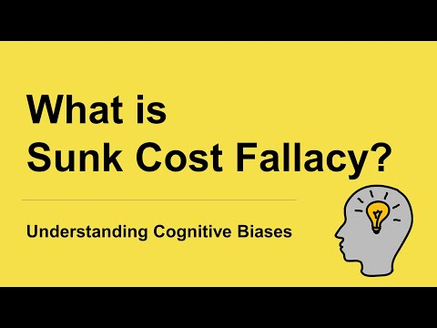 What is Sunk Cost Fallacy? [Definition and Example] - Understanding Cognitive Biases
