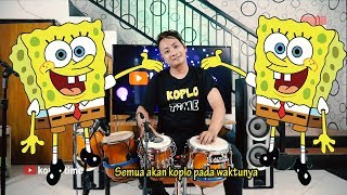 Download Lagu SPONGEBOB KOPLO VERSION gagak (lirik koplo time) mp3