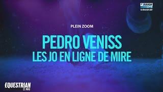 Pedro Veniss : Les JO en ligne de mire