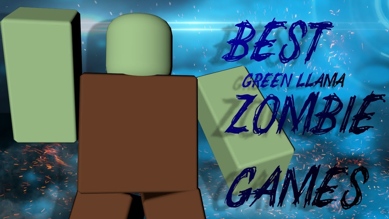 Best Roblox Zombie Games 2020 Best Roblox Zombie Games   Funny Moments   YouTube