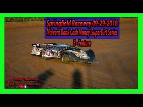 Malvern Bank Cash Money  SuperDirt Series B-Feature - Springfield Raceway - 9-29-2018 -