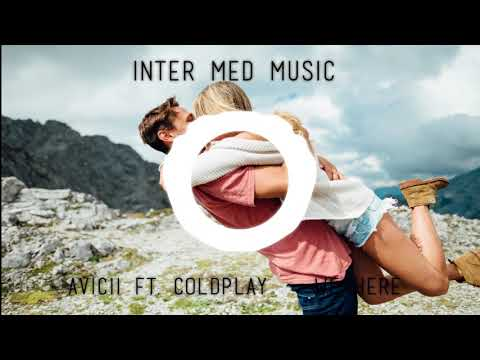 Avicii ft. Coldplay - We here (NEW SONG 2017)