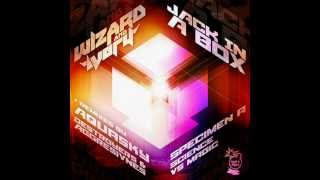 Wizard & Ivory - Jack In A Box (Destroyers & Aggresivnes Remix)