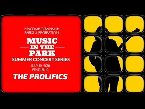Macomb Township P&R - Music In The Park - The Prolifics
