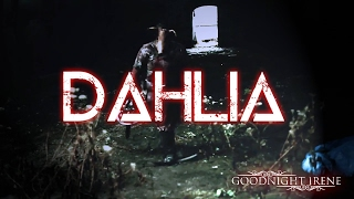 Goodnight Irene - Dahlia (NSFW)