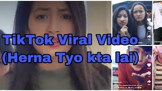 Tik  Tok Viral Video || Herna Tyo Kta lai kasto Kalo