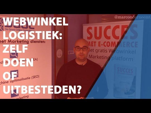 Webwinkel logistiek: zelf doen of uitbesteden?