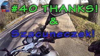 #40 Dzięki & SZACUNECZEK!