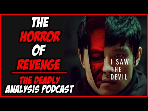 """""""I Saw the Devil"""" (2011) Analysis & Discussion"""