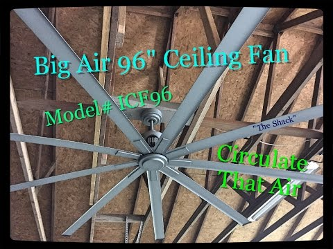 """Big Air 96"""" ceiling fan Install, Demo review"""