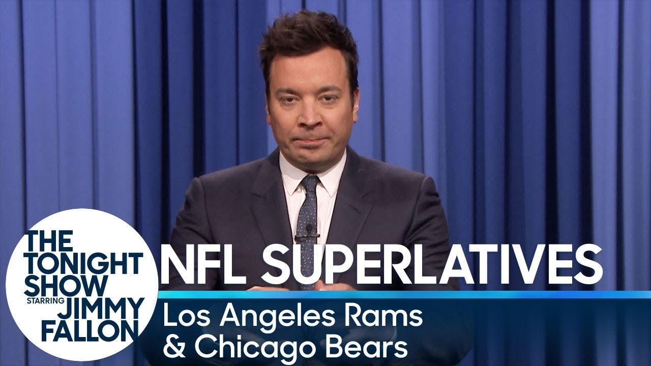 Tonight Show Superlatives: 2018 NFL Season - Rams and Bears