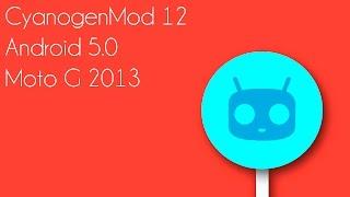 CyanogenMod 12   Motorola Moto G   Primer Video Video