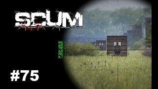 SCUM – Survival und Wettschießen Event ? #75 Gameplay Deutsch