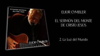 EL SERMÓN DEL MONTE DE CRISTO JESÚS - Elior Cymbler