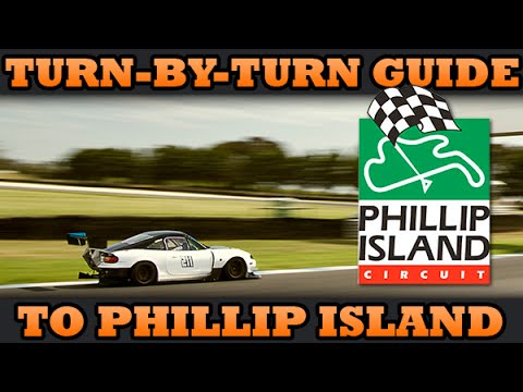 ★★ Turn by Turn Guide to Phillip Island Grand Prix Circuit ★★