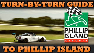 How to drive around Phillip Island GP Circuit // Turn by Turn Guide