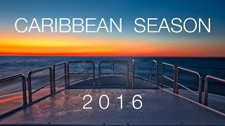 Caribbean Yachting Season 2016