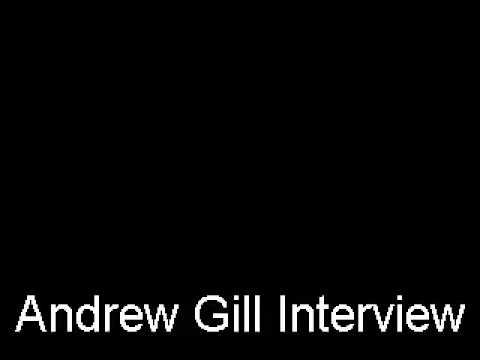 andrew gill interview video