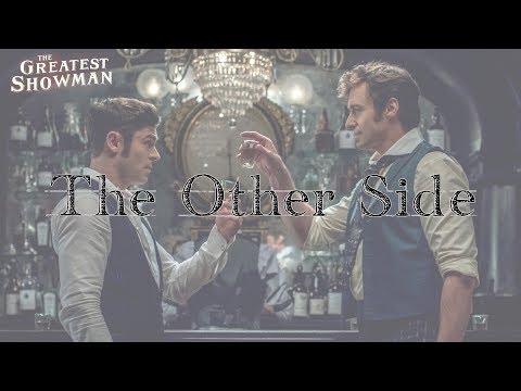 ♡ The Other Side《奇幻世界》- The Greatest Showman Soundtrack 中文翻譯 ♡