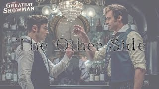 ♡ The Other Side《奇幻世界》- The Greatest Showman Soundtrack 中文翻譯 ♡