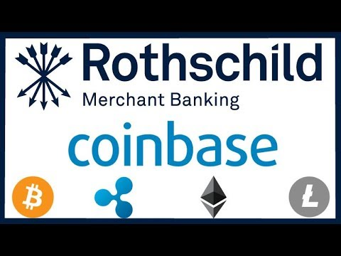 Rothschild Banking Dynasty getting into Crypto - Coinbase Applies for Federal Banking License