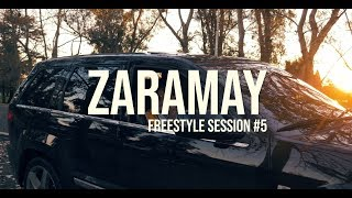 Zaramay - Freestyle Session #5 (Prod by RulitsTMB)