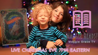 The Night Before Christmas | Maggie Reads! | Children's Books Read Aloud!