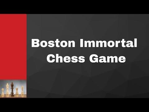 Boston Immortal Chess Game