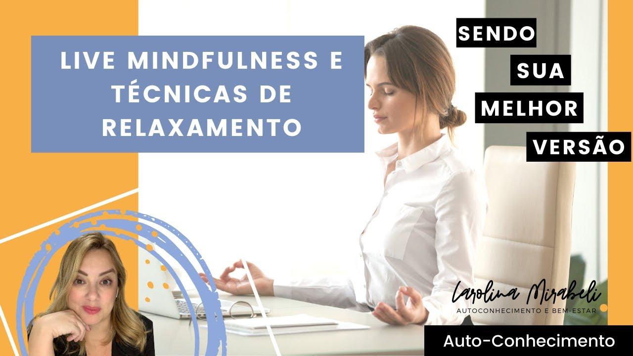 Mindfulness e Técnicas de Respiração