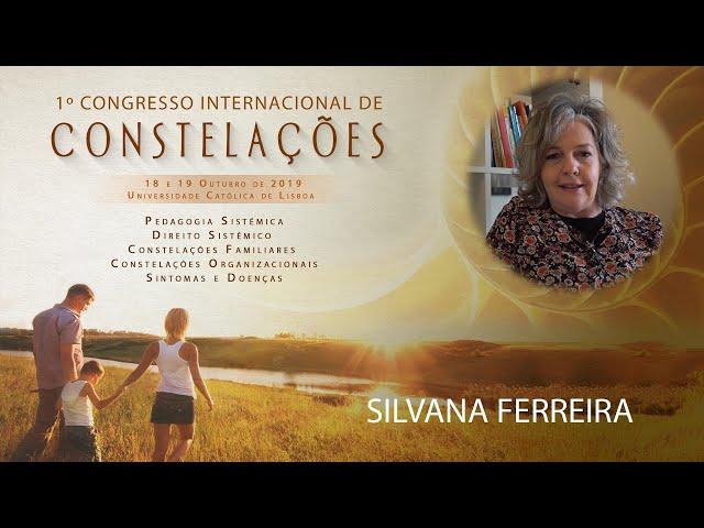 Silvana Ferreira | 1º Congresso Internacional de Constelações