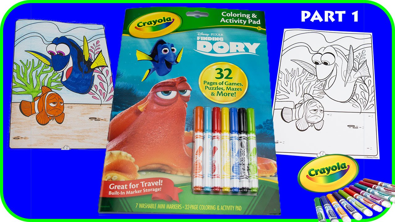 Part 1 - Finding Dory Crayola Coloring & Activity Pad (Disney ...