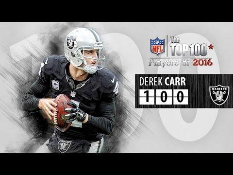 #100: Derek Carr (QB, Raiders)   Top 100 NFL Players of 2016