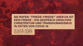 «WACHET UND BETET» // #38 Ein Gespräch zwischen Christentum und Transhumanismus // Oliver Dürr
