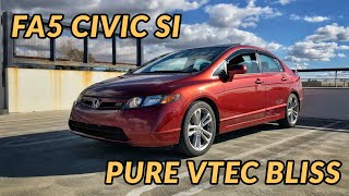 2007 Honda Civic Si Sedan Review - Why I LOVE Old School VTEC!