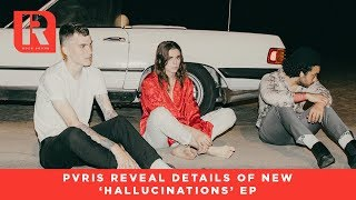 PVRIS Announce Full Details Of Their 'Hallucinations' EP - News