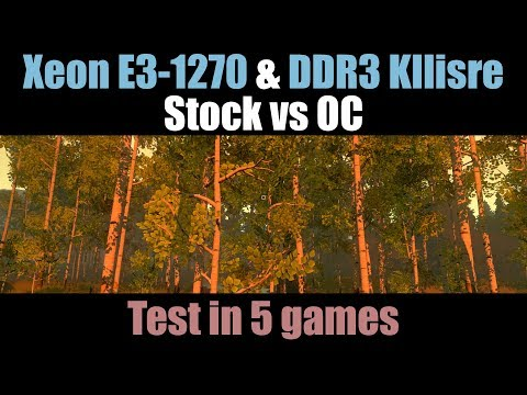 E31270 & DDR3 Kllisre (Stock vs OC) in 5 Games