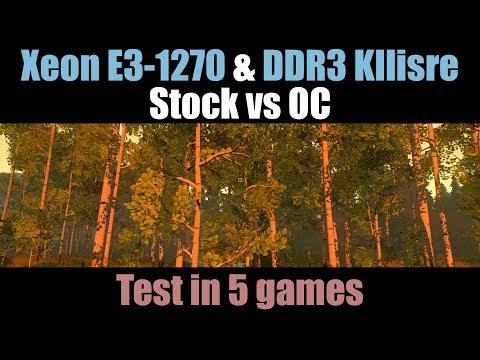 E3-1270 & DDR3 Kllisre (Stock Vs OC) In 5 Games