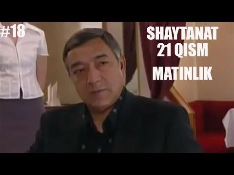 SHAYTANAT 21 QISM (MATINLIK #18)