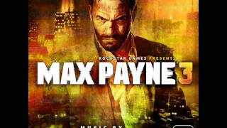 Max Payne 3 - Main Theme