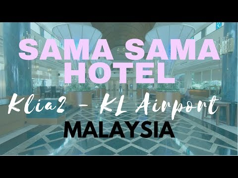 where-to-stay-near-klia-airport---sama-sama-hotel---5-start-hotel