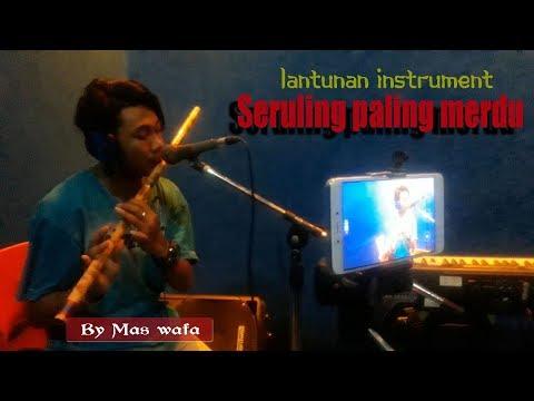Lantunan Instrument Seruling Paling Merdu By Mas Wafa