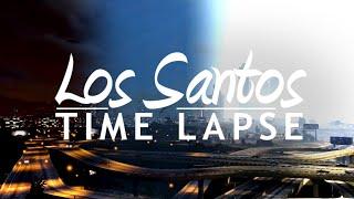 Los Santos TIME LAPSE (GTA 5 Machinima)