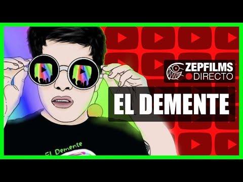 EL DEMENTE | ZEPfilms Directo #33