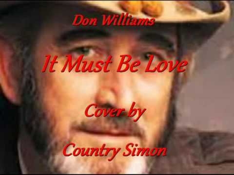 Don Williams - It Must Be Love - Country Simon