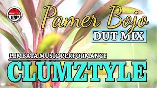 Pamer Bojo__Remix Dut by Clumztyle LMP__2020